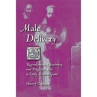 Male Delivery - Reproduction - Effeminacy - and Pregnant Men in Early