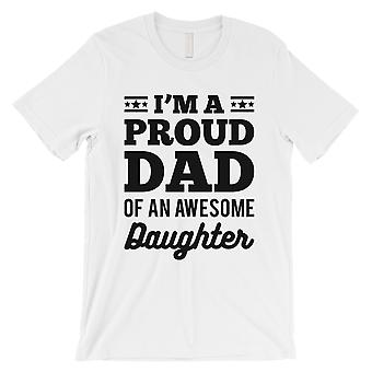 I'm A Proud Dad Mens White Expressive Proud Sweet Shirt Dad Gift