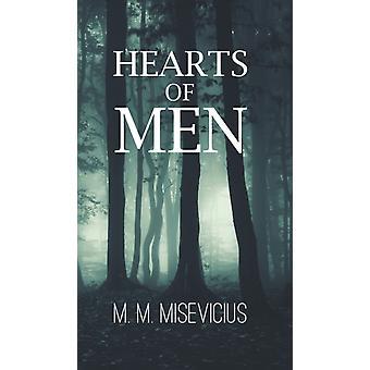 Hearts of Men di M M Misevicius