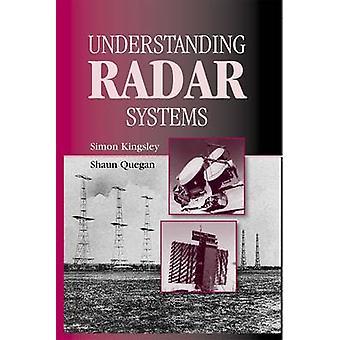 Understanding Radar Systems by Kingsley & Simon Lecturer & Sheffield University & UKQuegan & Shaun Director & Sheffield Centre for Earth Observation Science & UK