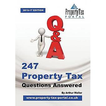 247 Property Tax Questions Answered by Weller & Arthur