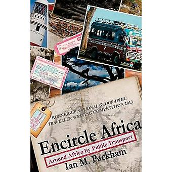 Encircle Africa by Packham & Ian