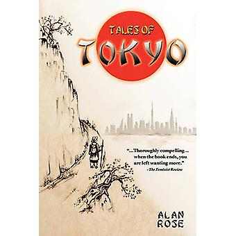 Tales of Tokyo by Rose & Alan