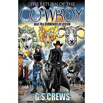 The Return of the Cowboy by Crews & G. S.