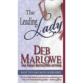 The Leading Lady by Marlowe & Deb
