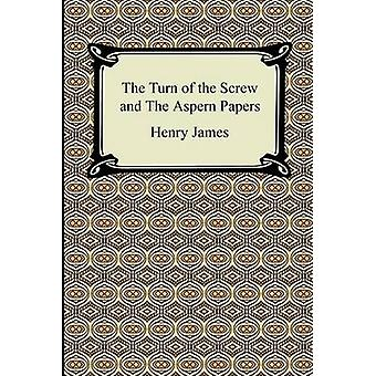 The Turn of the Screw and The Aspern Papers by James & Henry