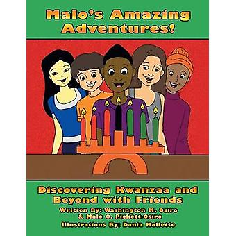 Malos Amazing Adventures Discovering Kwanzaa and Beyond with Friends by Osiro & Washington M.
