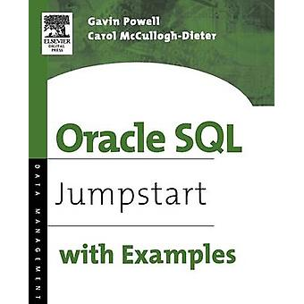 Oracle SQL Jumpstart with Examples by Powell & Gavin