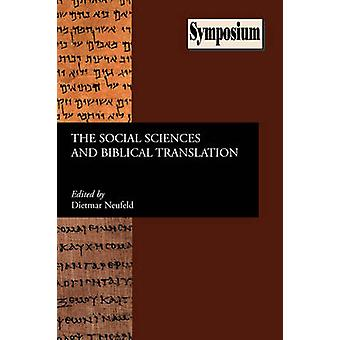 The Social Sciences and Biblical Translation by Neufeld & Dietmar