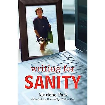 Writing for Sanity by Park & Marlene