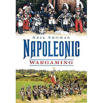 Napoleontische wargame door Neil Thomas - 9780752451305 boek