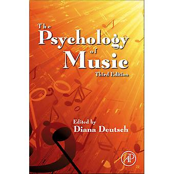 The Psychology of Music (3rd Revised edition) by Diana Deutsch - 9780