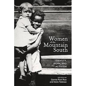 Kvinnor berg söder - identitet - arbete - och aktivism av Connie