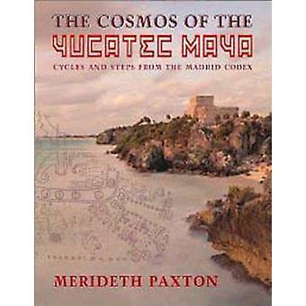 Kosmos af Yucatec Maya - Cykler og skridt fra Madrid-koden