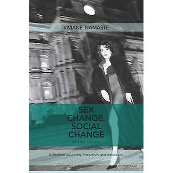 Sex Change - Social Change - Reflections on Identity - Institutions &