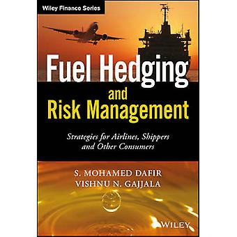Fuel Hedging and Risk Management - Strategies for Airlines - Shippers