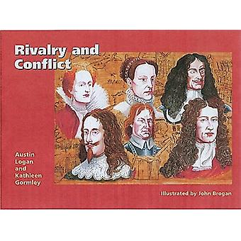 Rivalry and Conflict - Britain - Ireland and Europe - 1570-1745 by Aus