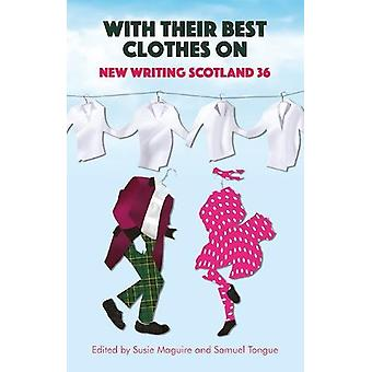 With Their Best Clothes On - New Writing Scotland 36 by Susie Maguire