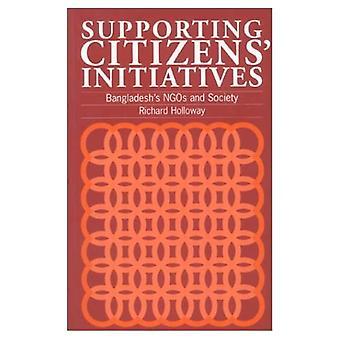 Supporting Citizens Initiatives : Bangladeshs NGOs and Society