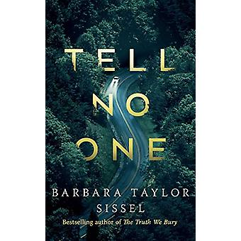 Tell No One - A Novel by Barbara Taylor Sissel - 9781542040457 Book