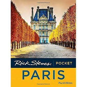 Rick Steves Pocket Paris (Fourth Edition) by Rick Steves - 9781641711