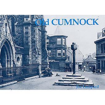Old Cumnock by Joe Lampard - 9781840333350 Book