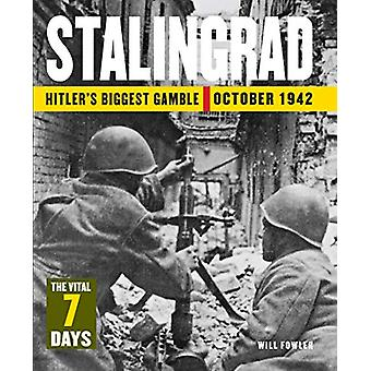 Stalingrad - Hitler's Biggest Gamble by Will Fowler - 9781782749363 Bo