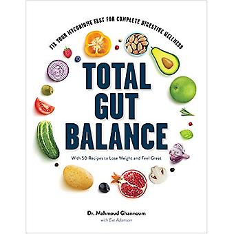 Total Gut Balance - Fix Your Mycobiome Fast for Complete Digestive Wel