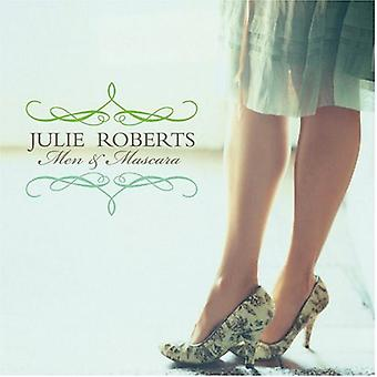 Julie Roberts - Men & Mascara [CD] USA import