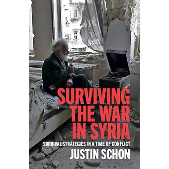 Surviving the War in Syria by Schon & Justin University of Florida