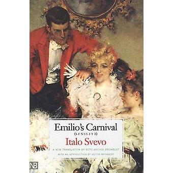 Emilio's Carnival - Senilita by Italo Svevo - 9780300090499 Book