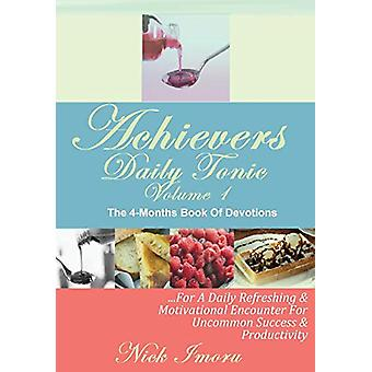 Achievers Daily Tonic by Nicholas Imoru - 9780991882960 Book