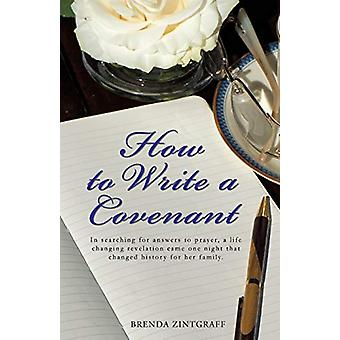 How to Write a Covenant by Brenda Zintgraff - 9781498452533 Book