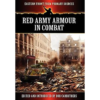 Red Army Armour in Combat by Bob Carruthers - 9781781581759 Book