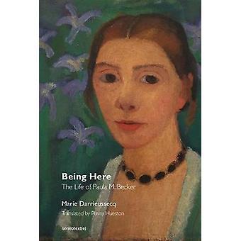يجري هنا هو كل شيء حياة بولا ModersohnBecker من قبل ماري DarrieussecqPenny HuestonChris كراوس