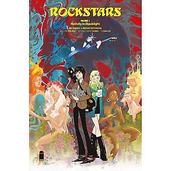 Rockstars Volym 1: Födelse i Blacklight