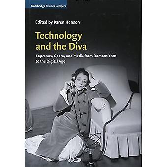 Technologia i Diva: Sopranos, Opera i media od romantyzmu do ery cyfrowej (Cambridge Studies in Opera)