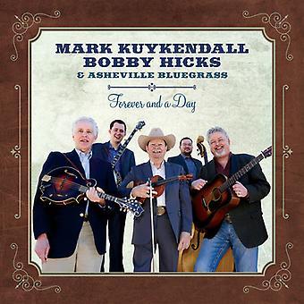 Kuykendall, Mark / Hicks, Bobby / Asheville Bluegras - Forever & a Day [CD] USA import