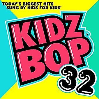 Kidz Bop Kids - Kidz Bop 32 [CD] USA import