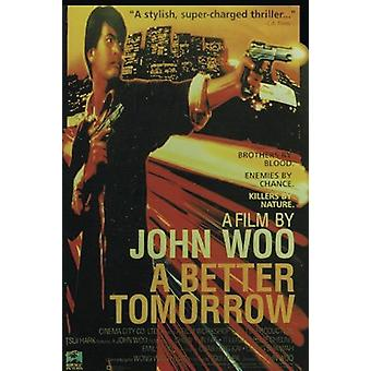 A Better tomorrow Poster   100,4 x 68 cm