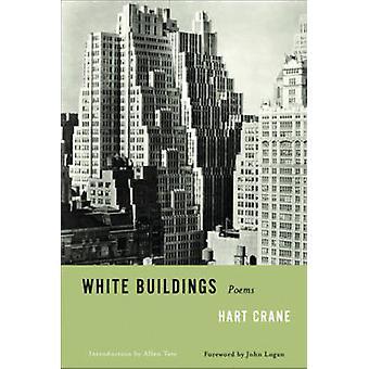 White Buildings - Poems by Hart Crane - John Logan - 9780871401793 Book
