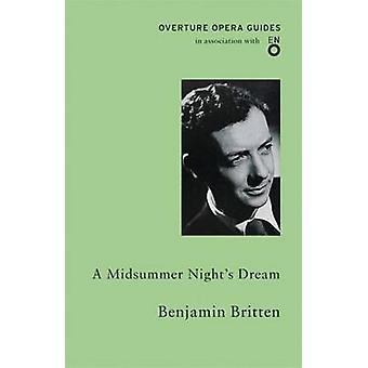 De rêve songe d'une nuit de Benjamin Britten - livre 9781847495440