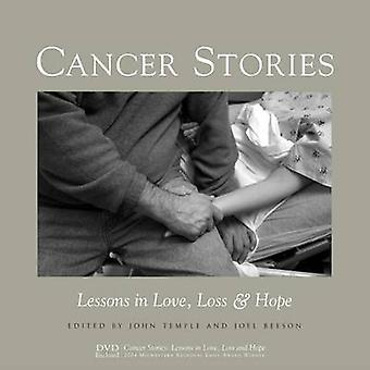 Cancer Stories - Lessons in Love - Loss - and Hope by John Temple - Jo