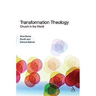 Transformation Theology: A New Paradigm of Christian Living