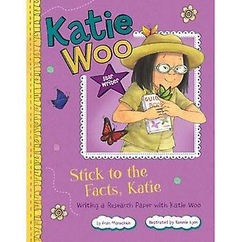 Holde sig til kendsgerningerne, Katie