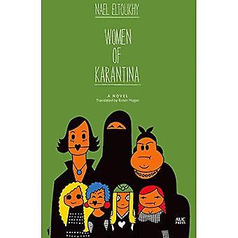 Femmes de Karantina: un roman