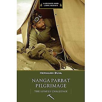 Nanga Parbat pèlerinage: Le solitaire Challenge