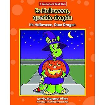 Es Halloween, Querido Dragon / het is Halloween, lieve Dragon (lieve Dragon Spaans/Engels (begin te lezen))