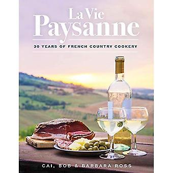 La Vie Paysanne: 30 år av fransk lantlig matlagning