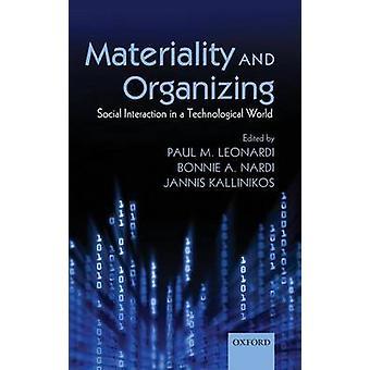 Væsentlighed og organisere Social interaktion i en teknologisk verden af Leonardi & Paul M.